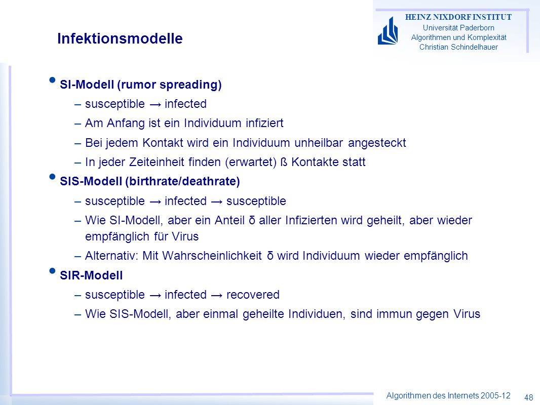 Infektionsmodelle SI-Modell (rumor spreading) susceptible → infected