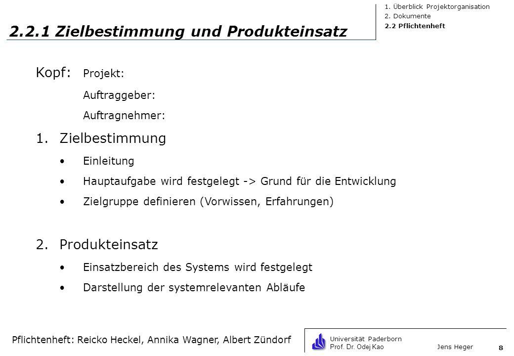 2.2.1 Zielbestimmung und Produkteinsatz