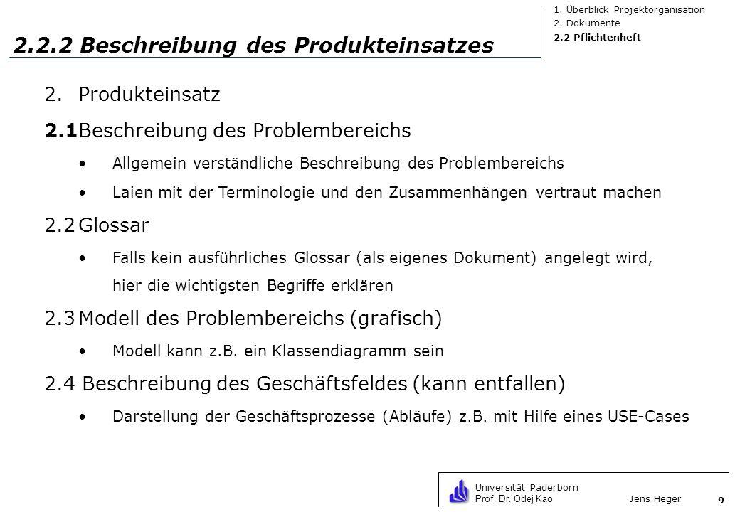 2.2.2 Beschreibung des Produkteinsatzes