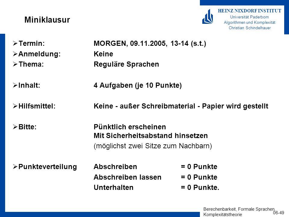 Miniklausur Termin: MORGEN, 09.11.2005, 13-14 (s.t.) Anmeldung: Keine