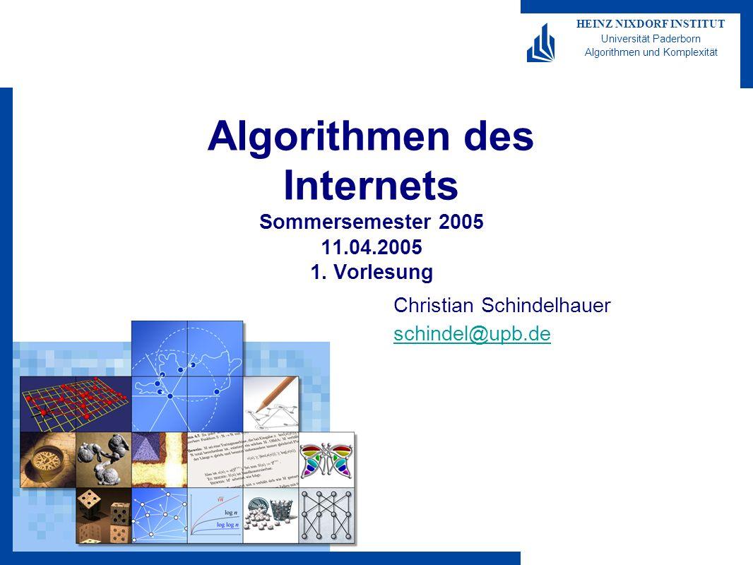 Algorithmen des Internets Sommersemester 2005 11.04.2005 1. Vorlesung