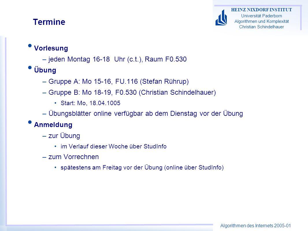 Termine Vorlesung jeden Montag 16-18 Uhr (c.t.), Raum F0.530 Übung