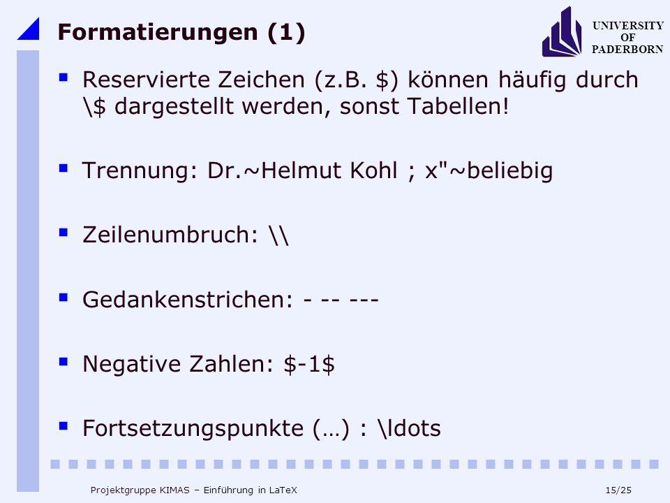 Trennung: Dr.~Helmut Kohl ; x ~beliebig Zeilenumbruch: \\
