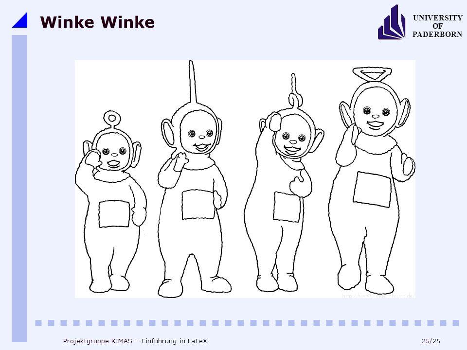 Winke Winke Projektgruppe KIMAS – Einführung in LaTeX