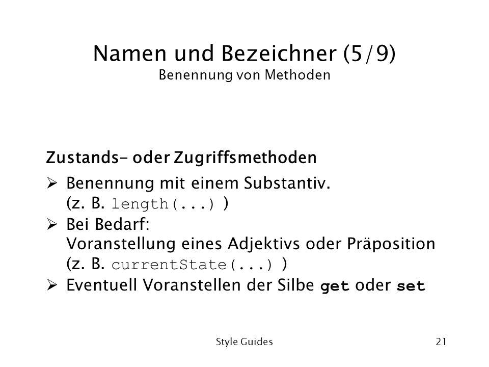 Namen und Bezeichner (5/9) Benennung von Methoden