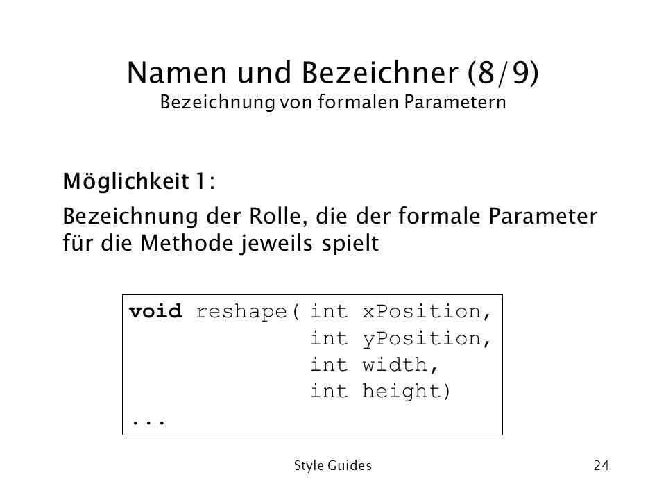 Namen und Bezeichner (8/9) Bezeichnung von formalen Parametern