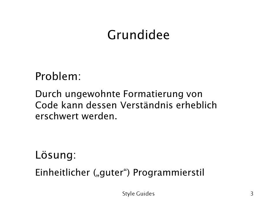 Grundidee Problem: Lösung: