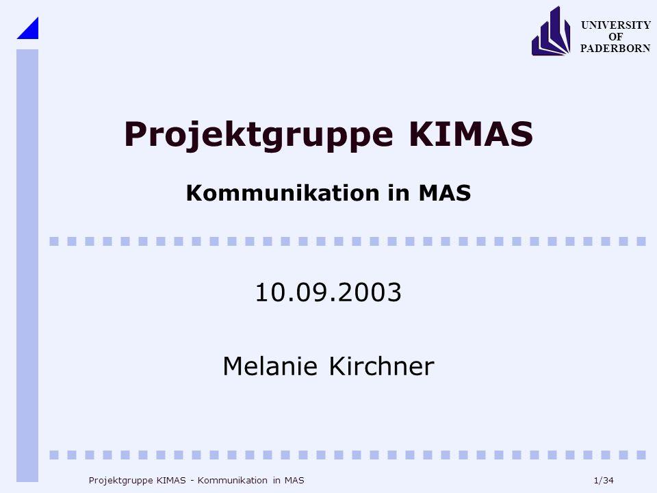 Projektgruppe KIMAS Kommunikation in MAS