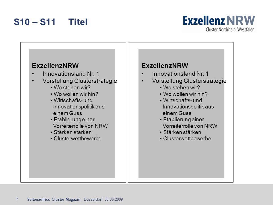 S10 – S11 Titel ExzellenzNRW ExzellenzNRW Innovationsland Nr. 1
