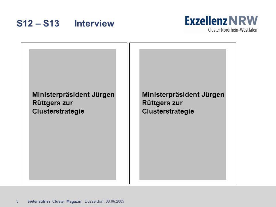 S12 – S13 Interview Ministerpräsident Jürgen Rüttgers zur Clusterstrategie.