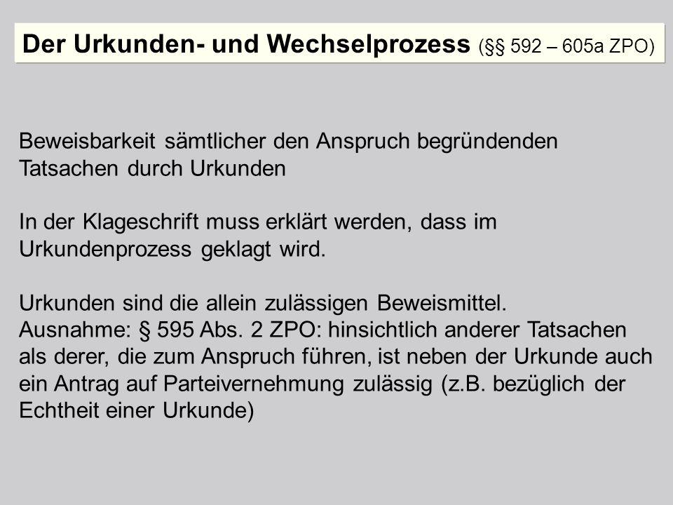Der Urkunden- und Wechselprozess (§§ 592 – 605a ZPO)