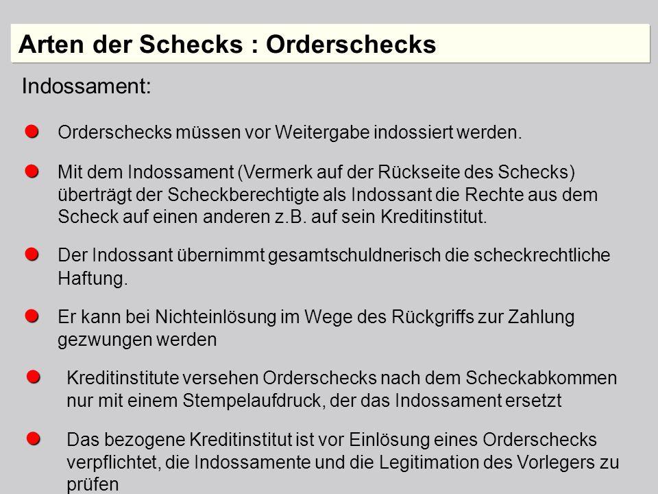 Arten der Schecks : Orderschecks