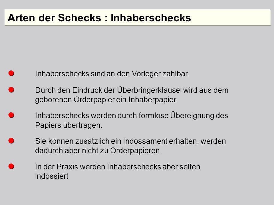 Arten der Schecks : Inhaberschecks