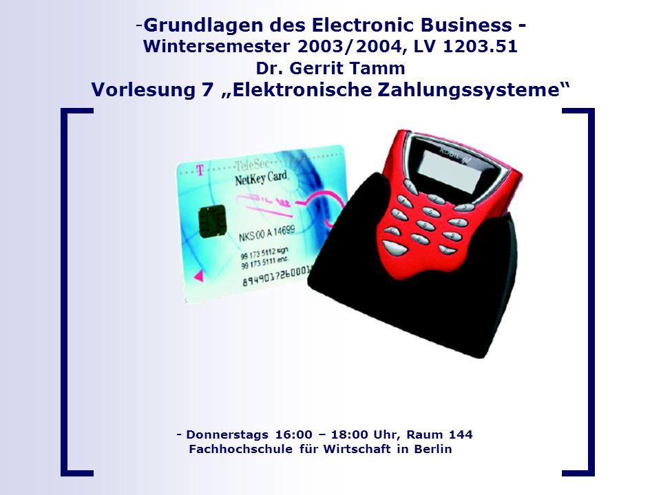 Grundlagen des Electronic Business - Wintersemester 2003/2004, LV 1203