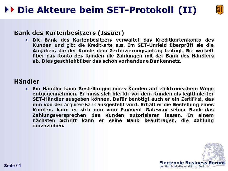 Die Akteure beim SET-Protokoll (II)