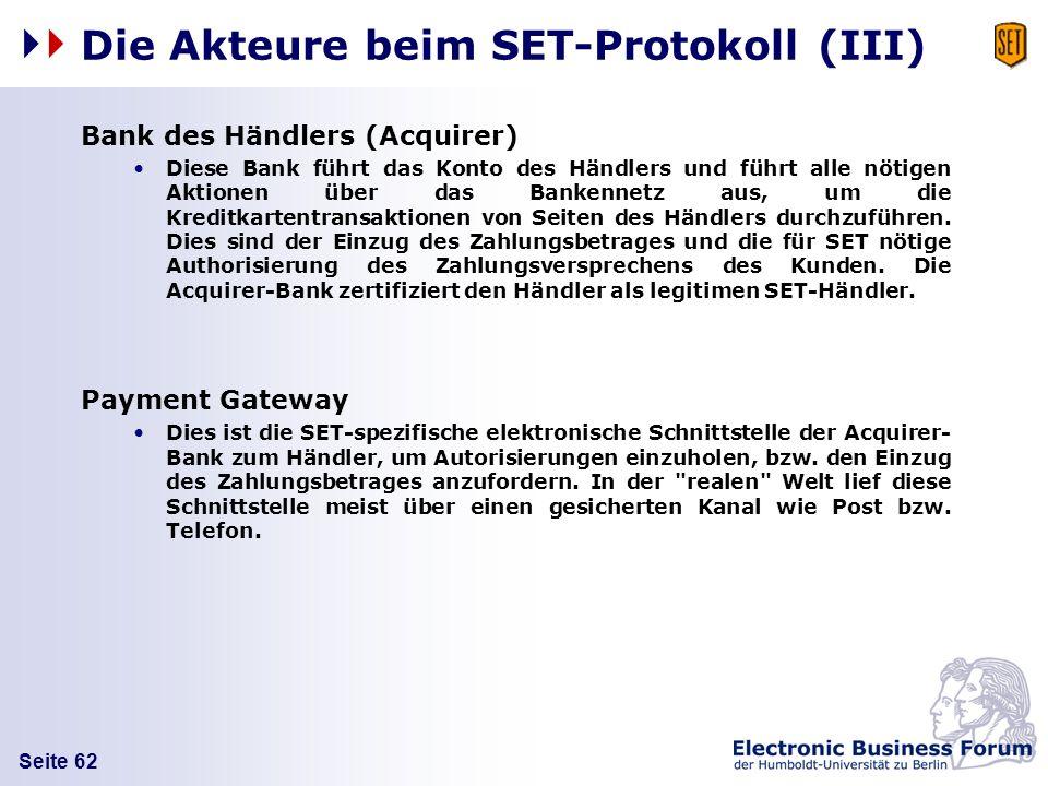 Die Akteure beim SET-Protokoll (III)