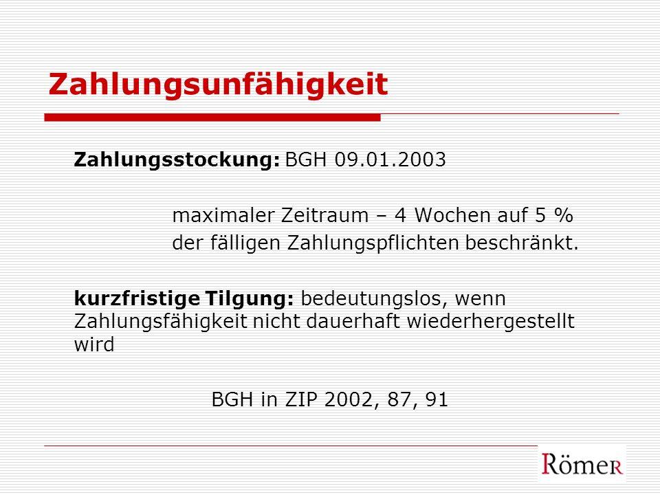 Zahlungsunfähigkeit Zahlungsstockung: BGH 09.01.2003