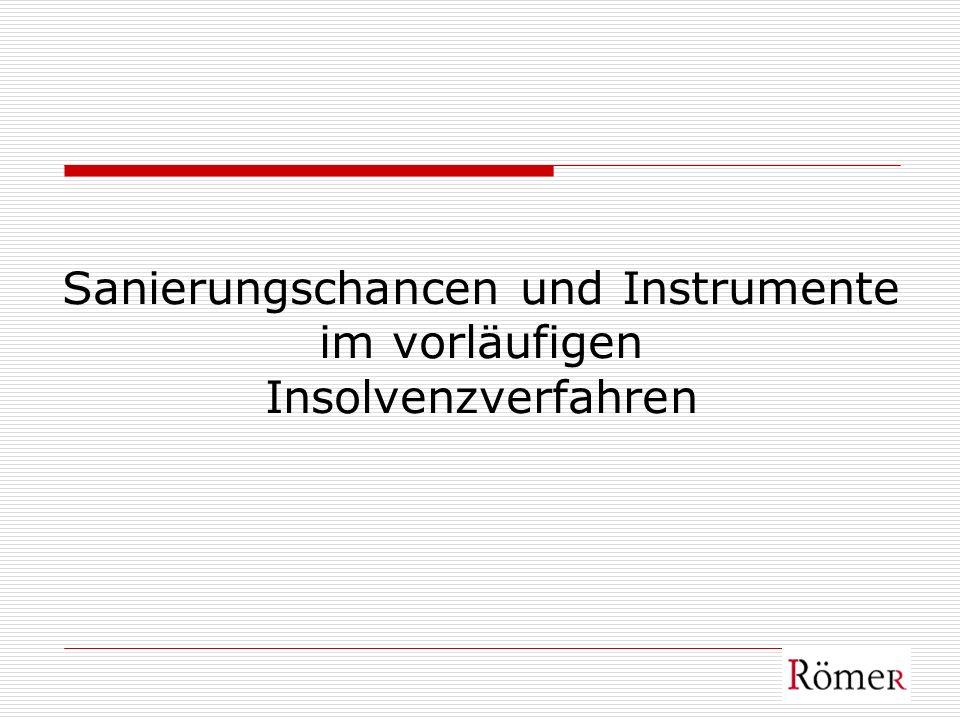 Sanierungschancen und Instrumente im vorläufigen Insolvenzverfahren
