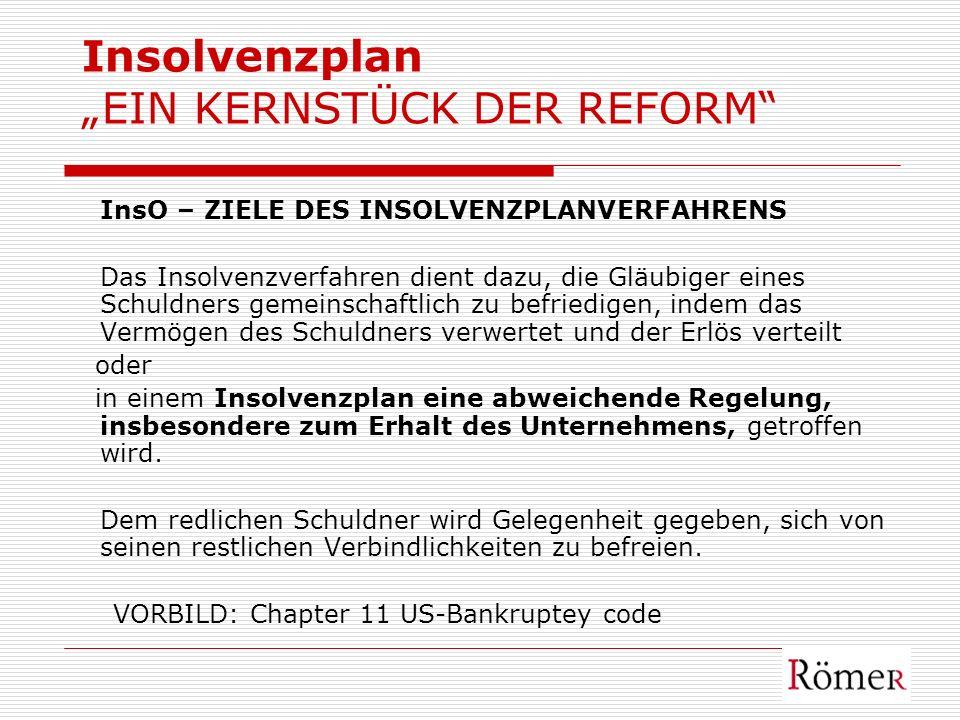"""Insolvenzplan """"EIN KERNSTÜCK DER REFORM"""