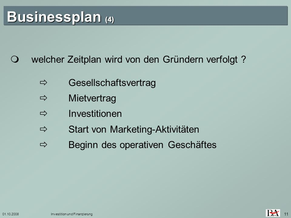 Businessplan (4)  welcher Zeitplan wird von den Gründern verfolgt
