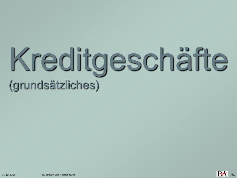 Kreditgeschäfte (grundsätzliches) 01.10.2008