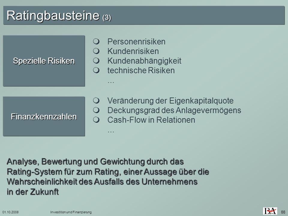 01.10.2008 Ratingbausteine (3) Spezielle Risiken.  Personenrisiken.  Kundenrisiken.  Kundenabhängigkeit.