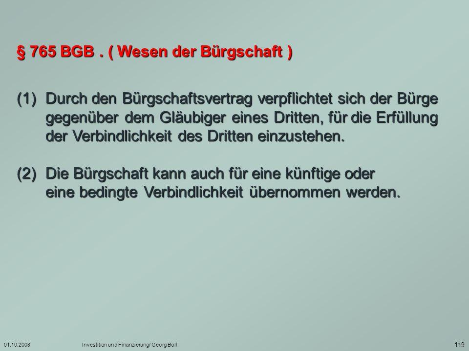 § 765 BGB . ( Wesen der Bürgschaft )