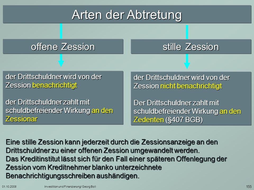 Arten der Abtretung offene Zession stille Zession