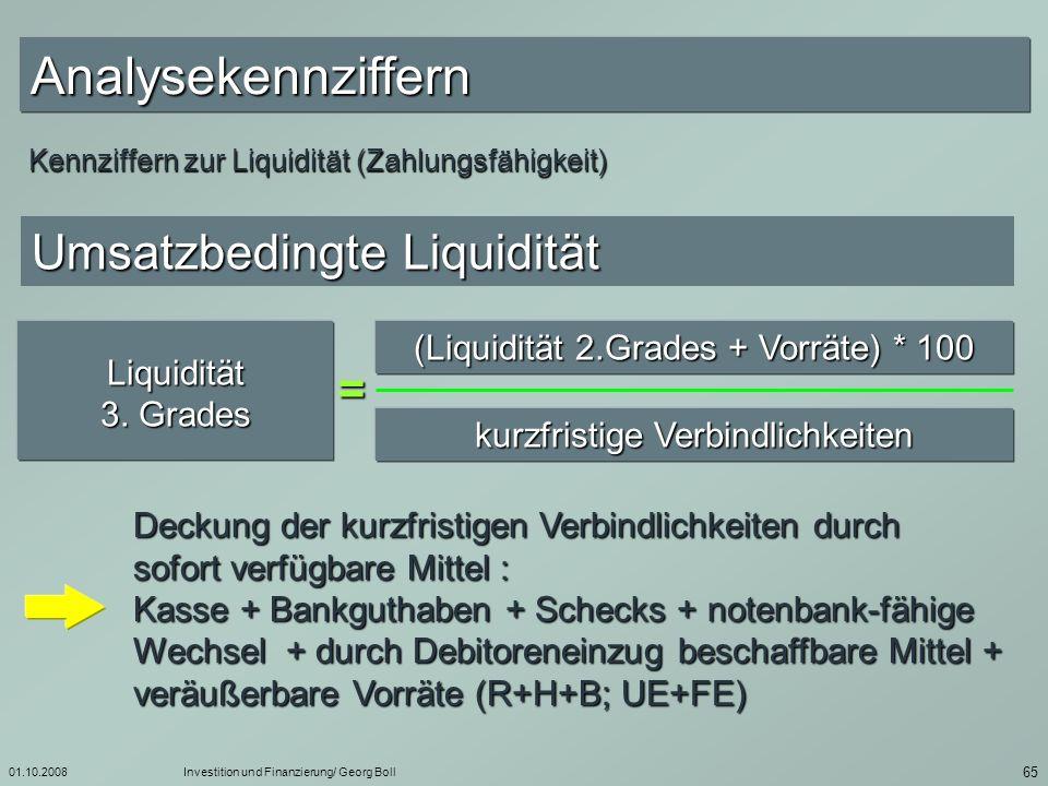Analysekennziffern Umsatzbedingte Liquidität =