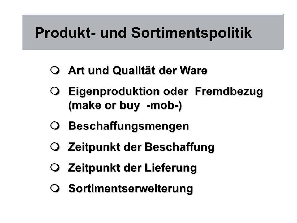 Produkt- und Sortimentspolitik
