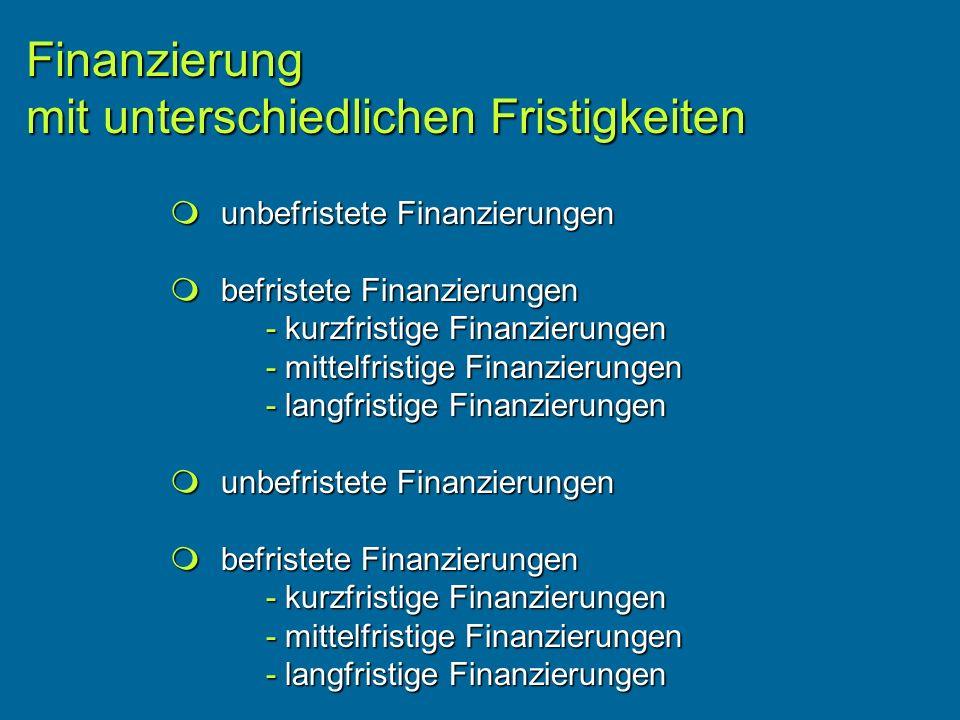 Finanzierung mit unterschiedlichen Fristigkeiten