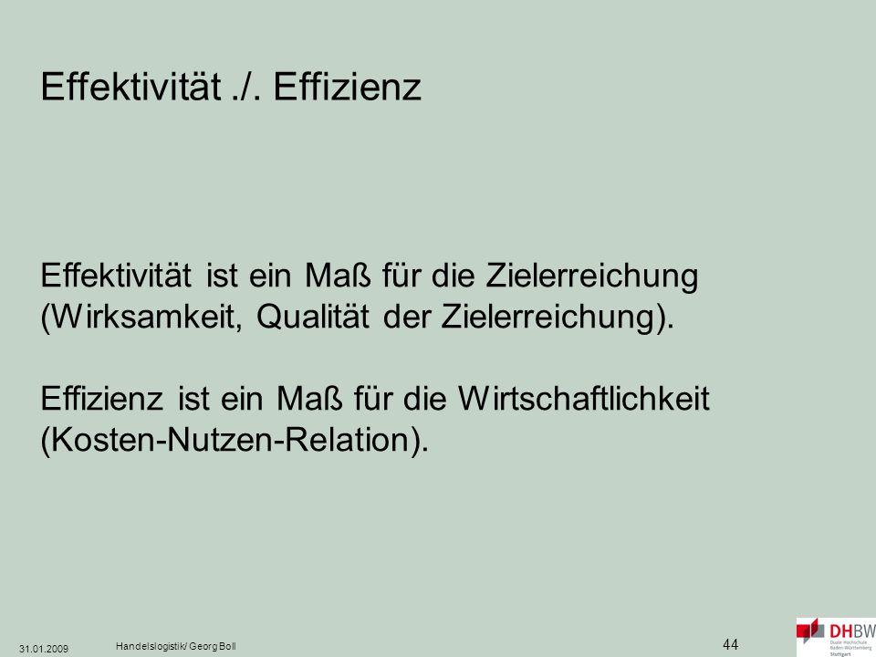 Effektivität ./. Effizienz