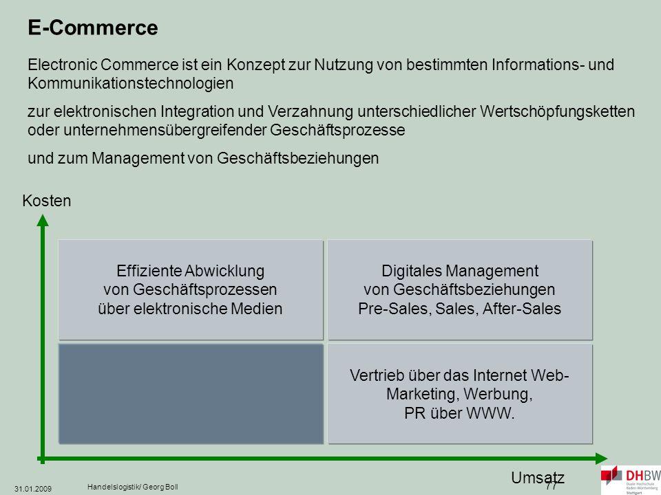 E-Commerce Electronic Commerce ist ein Konzept zur Nutzung von bestimmten Informations- und Kommunikationstechnologien.