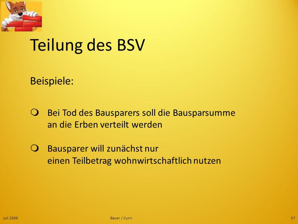 Teilung des BSV Beispiele: