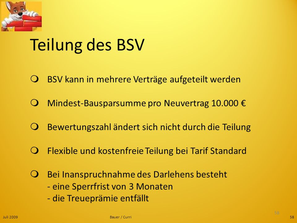 Teilung des BSV  BSV kann in mehrere Verträge aufgeteilt werden