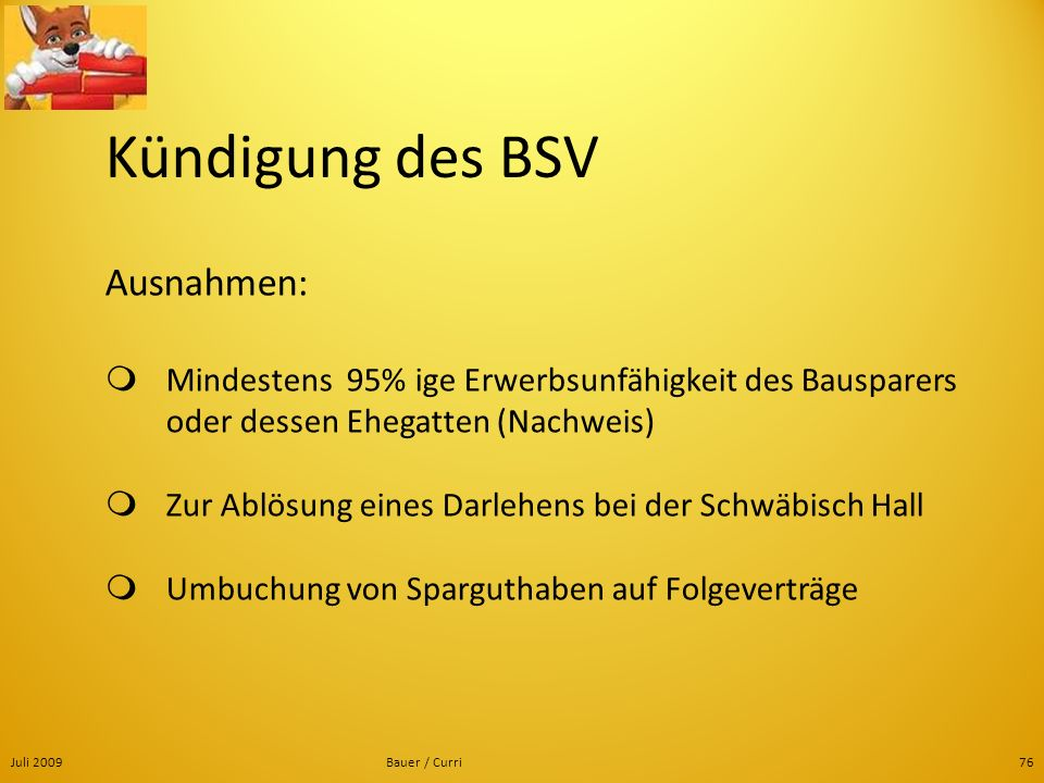 Kündigung des BSV Ausnahmen: