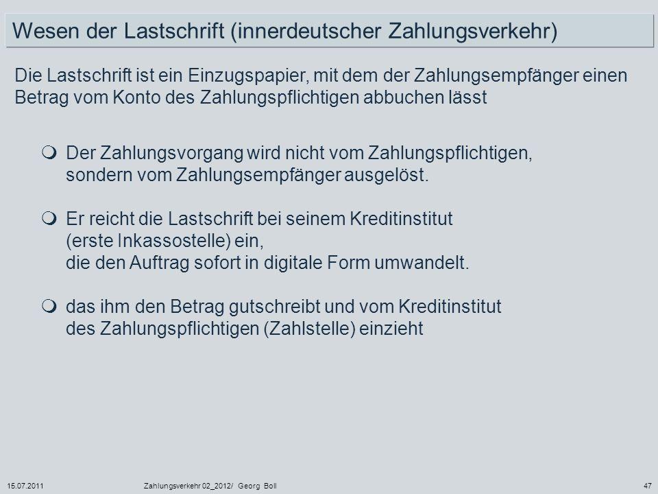 Wesen der Lastschrift (innerdeutscher Zahlungsverkehr)