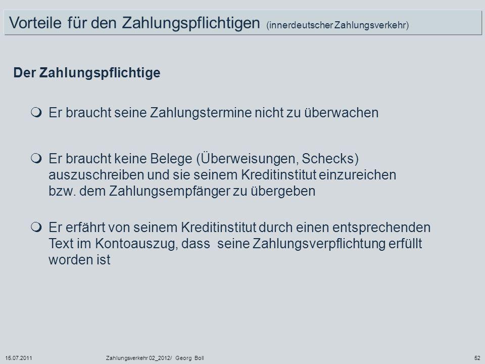 Vorteile für den Zahlungspflichtigen (innerdeutscher Zahlungsverkehr)