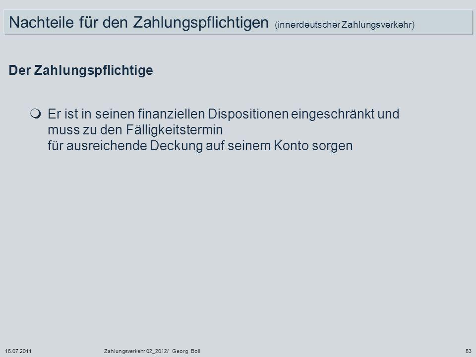 Nachteile für den Zahlungspflichtigen (innerdeutscher Zahlungsverkehr)