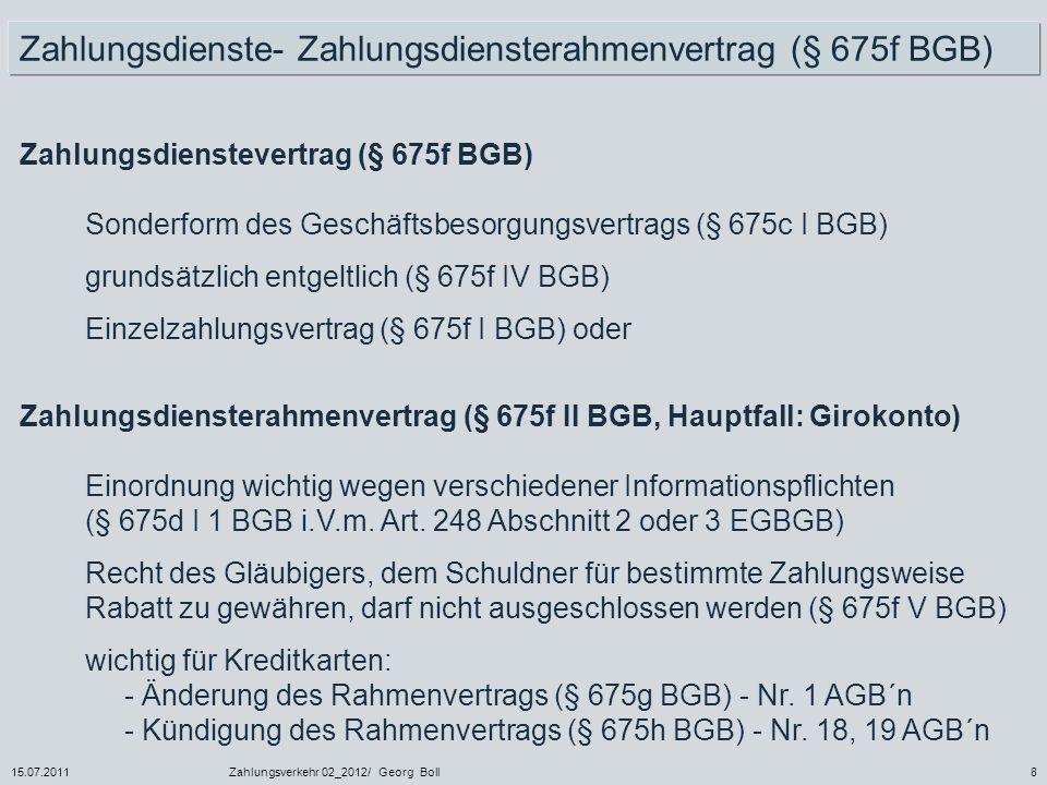Zahlungsdienste- Zahlungsdiensterahmenvertrag (§ 675f BGB)