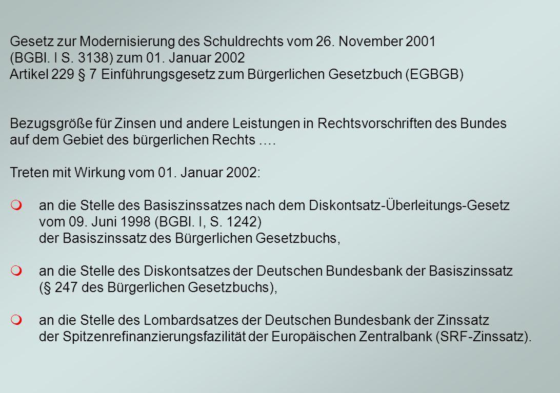 Gesetz zur Modernisierung des Schuldrechts vom 26. November 2001 (BGBl