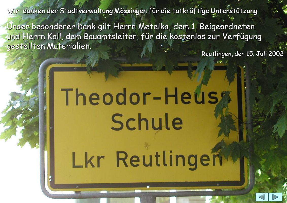 Wir danken der Stadtverwaltung Mössingen für die tatkräftige Unterstützung