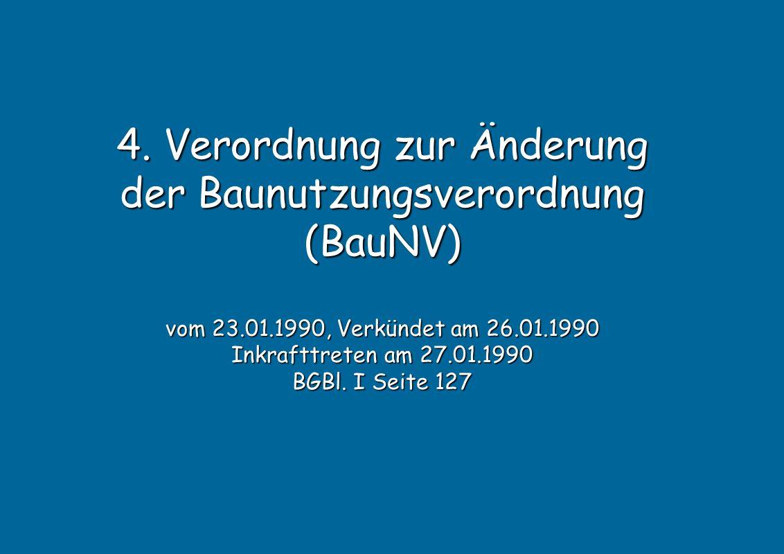 4. Verordnung zur Änderung der Baunutzungsverordnung (BauNV)