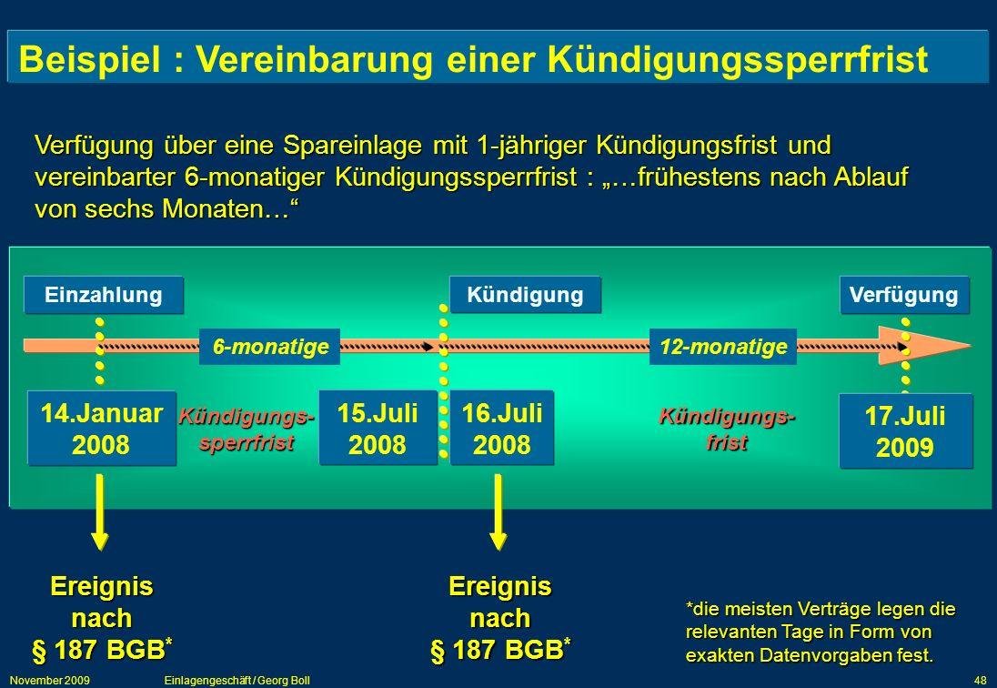 Beispiel : Vereinbarung einer Kündigungssperrfrist