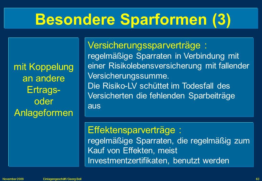 Besondere Sparformen (3)