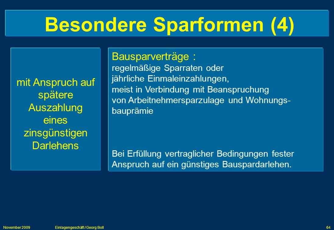 Besondere Sparformen (4)