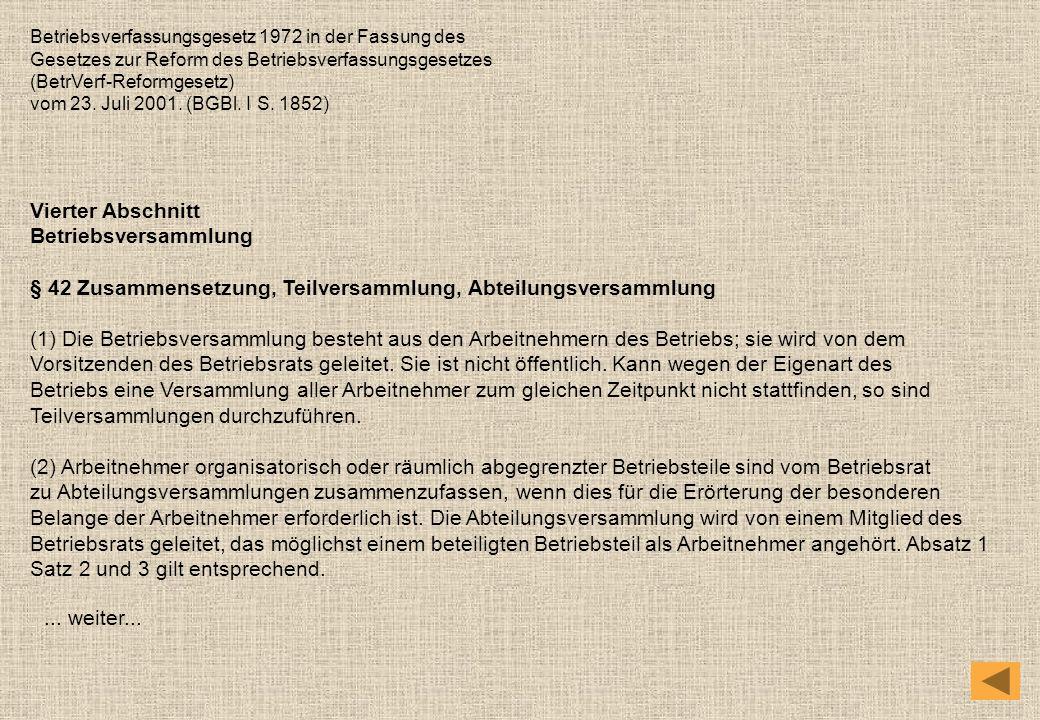§ 42 Zusammensetzung, Teilversammlung, Abteilungsversammlung