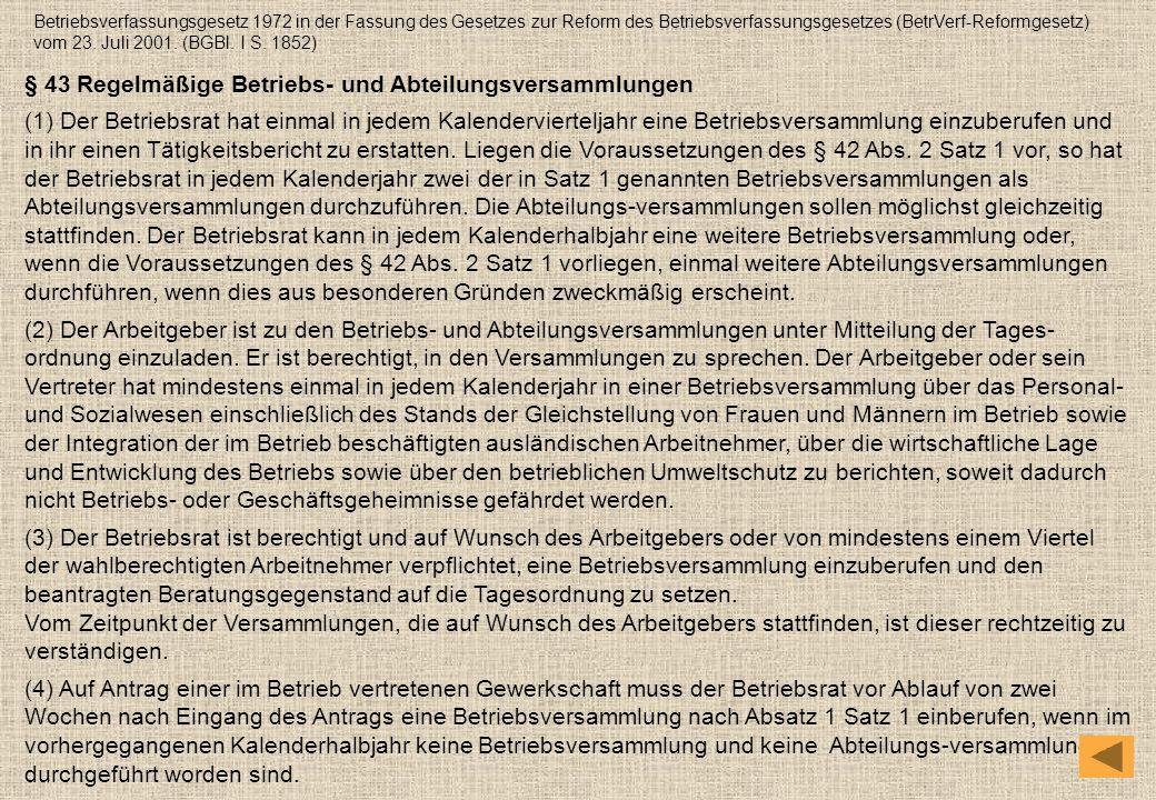 § 43 Regelmäßige Betriebs- und Abteilungsversammlungen