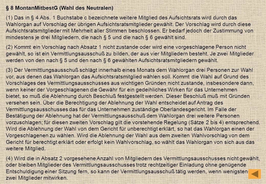 § 8 MontanMitbestG (Wahl des Neutralen)