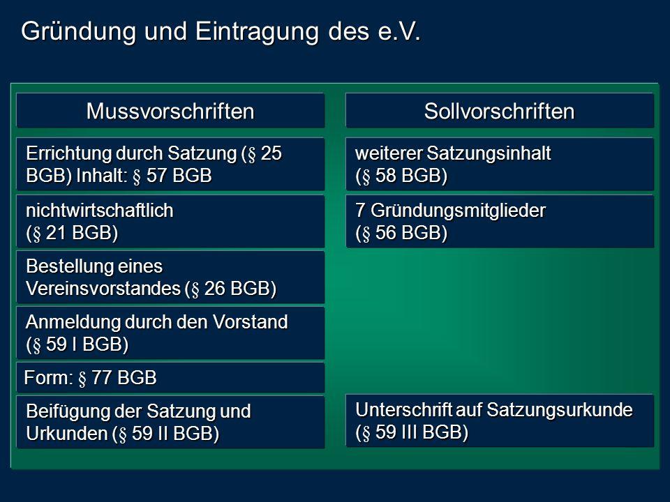 Gründung und Eintragung des e.V.